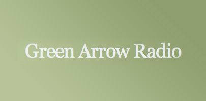 Green Arrow Radio [May 2007]