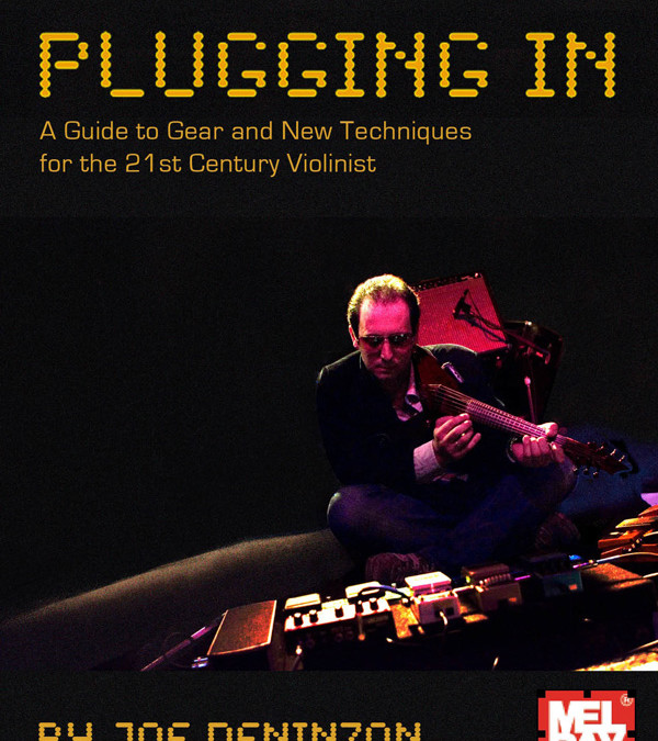 "New review of Joe Deninzon's book ""Plugging In"" in American Strings Journal"
