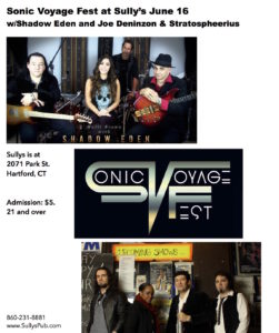 SONIC VOYAGE FEST JUNE 16 SULLYS IN CT